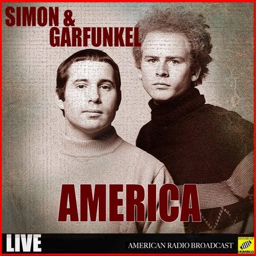 America (Live) by Simon & Garfunkel