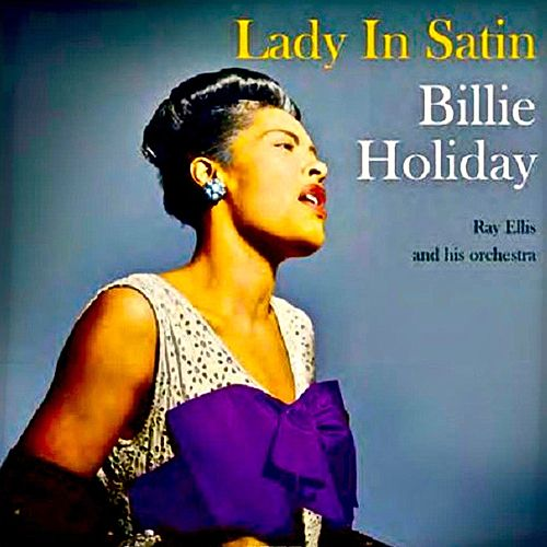 Lady In Satin (Remastered) by Billie Holiday