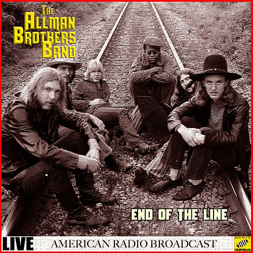 End Of The Line (Live) by The Allman Brothers Band