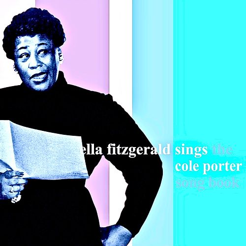 Ella Fitzgerald Sings The Cole Porter Songbook (Remastered) von Ella Fitzgerald