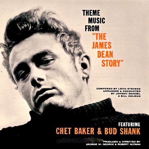 Theme Music From The James Dean Story (Remastered) by Chet Baker