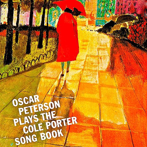 The Cole Porter Songbook (Remastered) by Oscar Peterson