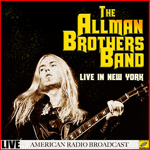 The Allman Brothers Band Live in New York (Live) de The Allman Brothers Band