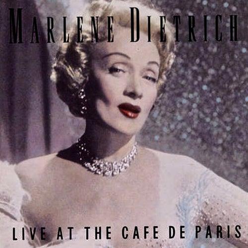 Live At The Cafe De Paris (Remastered) von Marlene Dietrich