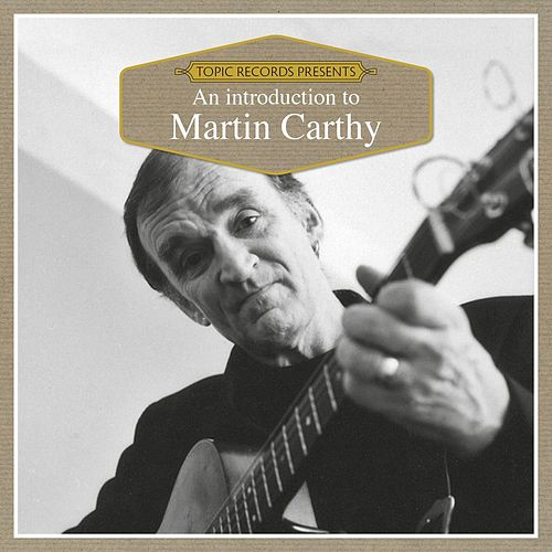 An Introduction to Martin Carthy by Martin Carthy