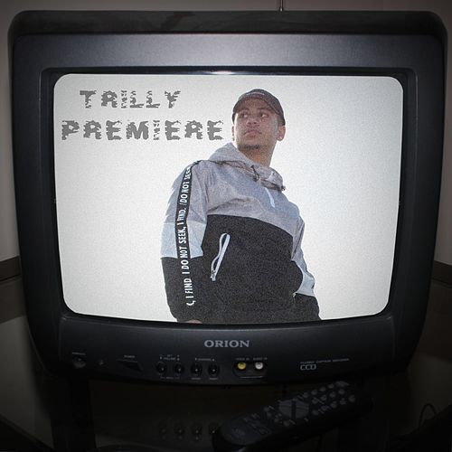 Premiere by Trilly