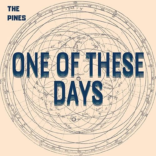 One of These Days de The Pines
