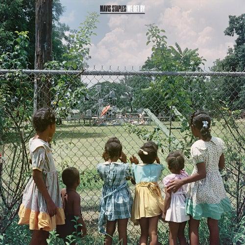 We Get By (feat. Ben Harper) by Mavis Staples
