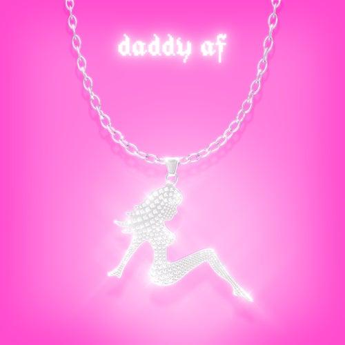 Daddy AF by Slayyyter
