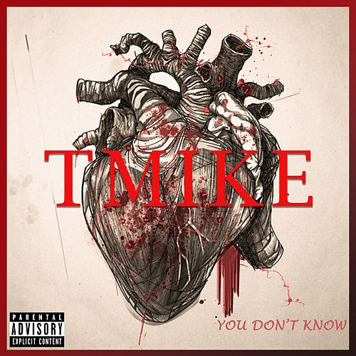 You Don't Know by T-Mike