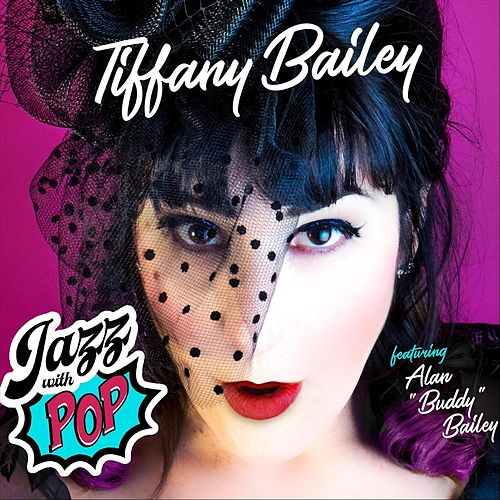 Jazz with Pop de Tiffany Bailey