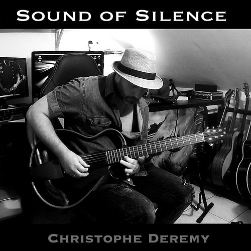 Sound of Silence (Guitar 12 Strings) de Christophe Deremy