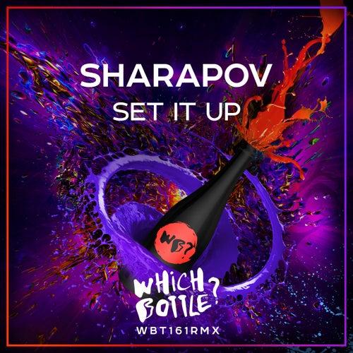 Set It Up by Sharapov