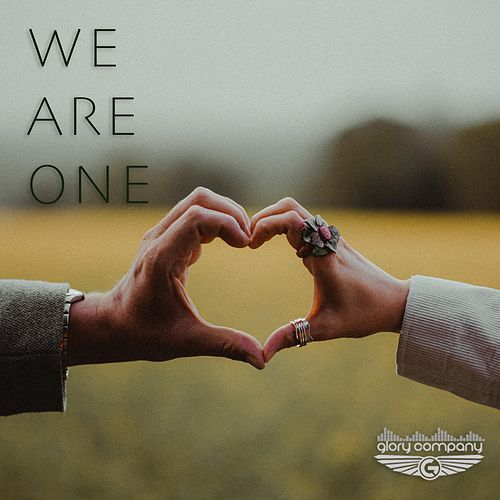 We Are One by Glory Company