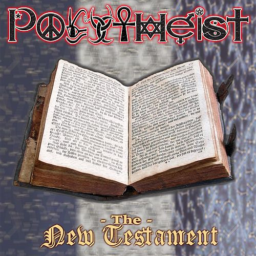 The New Testament by Polytheist