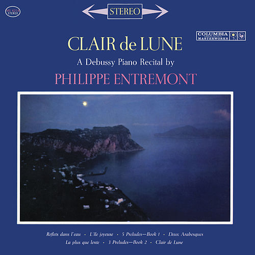 Entremont Plays Debussy (Remastered) de Philippe Entremont