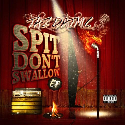 Spit Don't Swallow - EP von TazDatMC