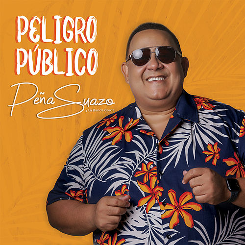 Peligro Público by La Banda Gorda