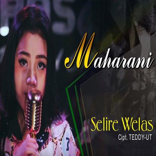 Selire Welas by Maha Rani
