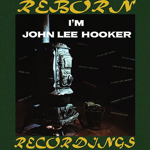 I'm John Lee Hooker (HD Remastered) de John Lee Hooker
