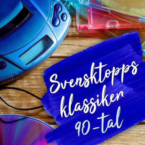 Svensktoppsklassiker 90-tal by Various Artists