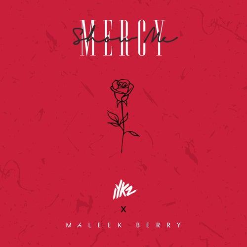 Show Me Mercy by Iykz
