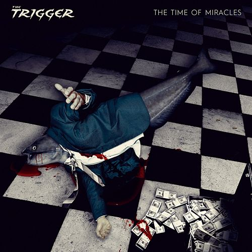 The Time of Miracles by Trigger
