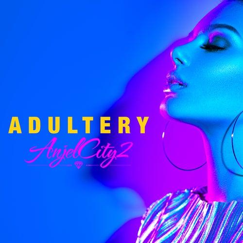 Adultery de Anjelcity2