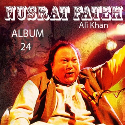Nusrat Fateh Ali Khan, Vol. 24 von Nusrat Fateh Ali Khan