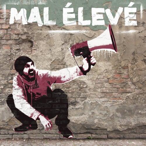 Jamais fatigué by Mal Élevé