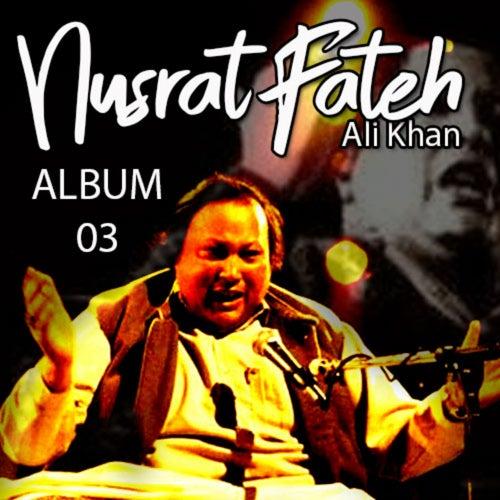 Nusrat Fateh Ali Khan, Vol. 3 von Nusrat Fateh Ali Khan