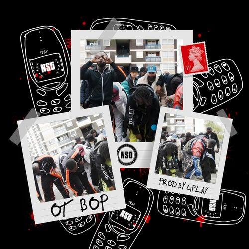 OT Bop by Nsg