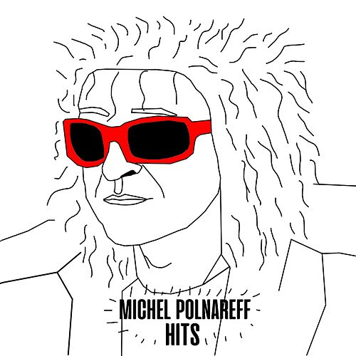 Hits by Michel Polnareff