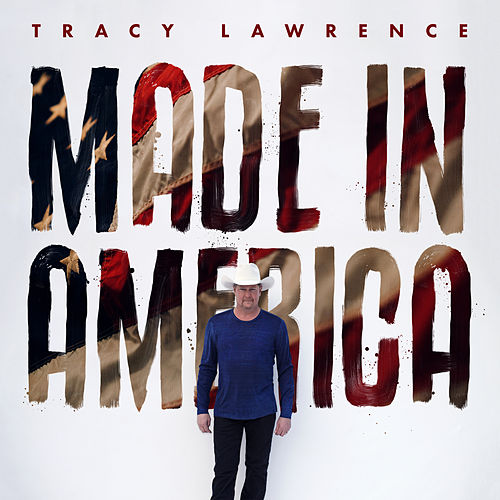 Made in America de Tracy Lawrence