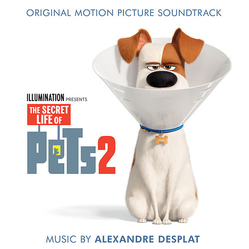 The Secret Life of Pets 2 (Original Motion Picture Soundtrack) by Various Artists