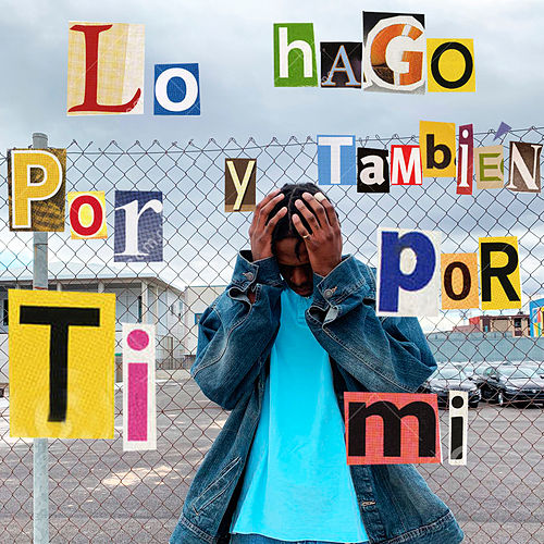 Lo Hago por Ti y También por Mi by Young Juanito