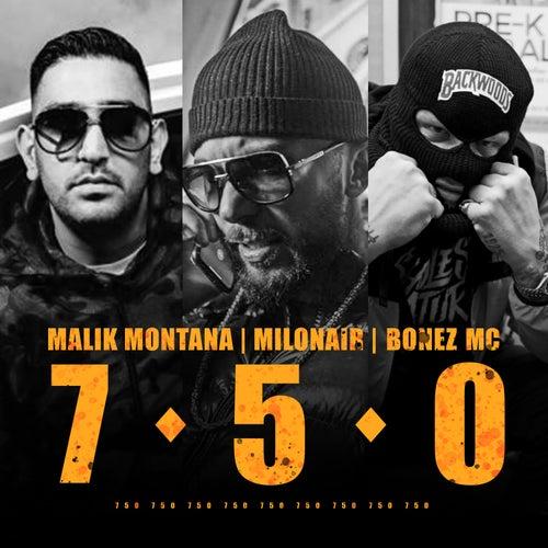 7 5 0 von Malik Montana