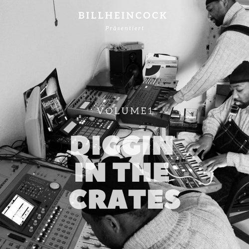 Diggin In The Crates Vol.1 von Billheincock