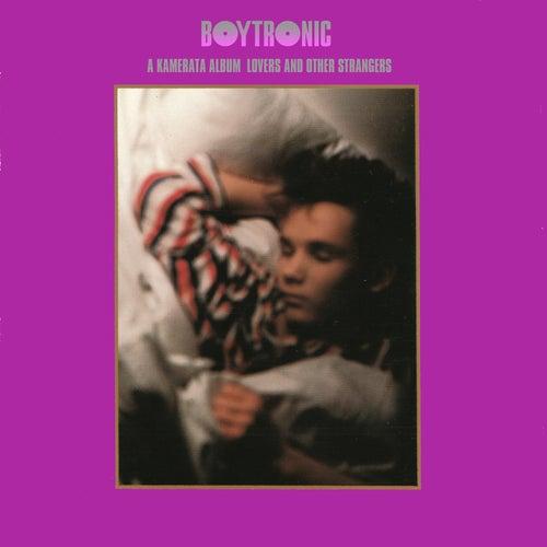 A Kamerata Album: Lovers and Other Strangers de Boytronic