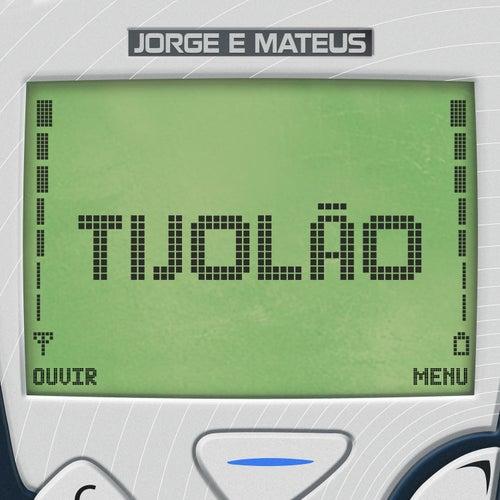 Tijolão (ao Vivo) de Jorge & Mateus