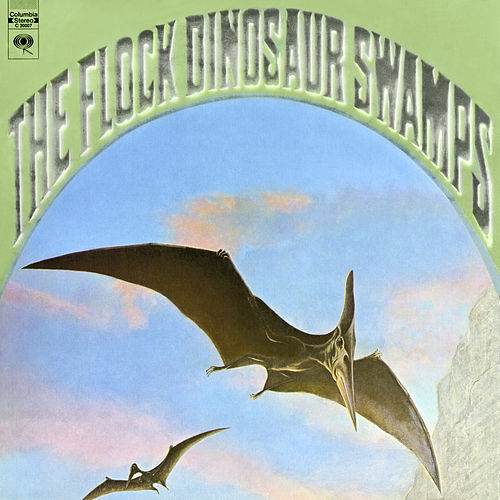 Dinosaur Swamps (Expanded Edition) by The Flock