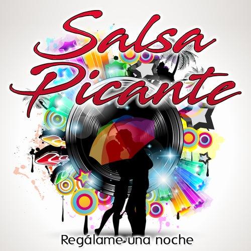 Regálame una Noche by Salsa Picante
