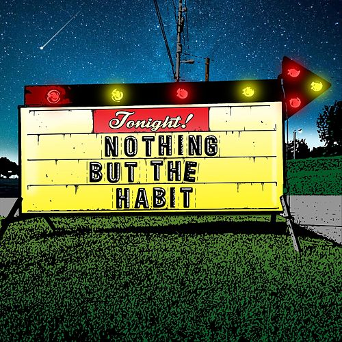 Nothing but the Habit by Whiskey Wolves of the West