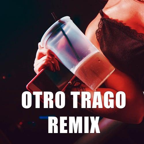 Otro trago (Remix) de DJ Alex
