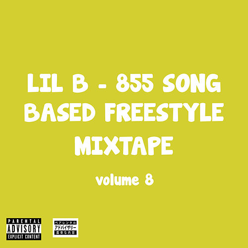 855 Song Based Freestyle Mixtape, Vol. 8 by Lil'B
