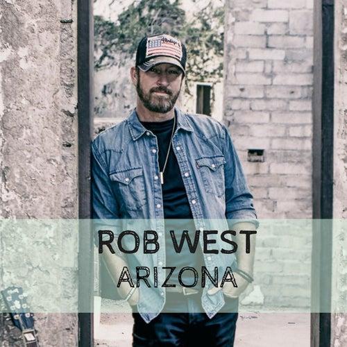 Arizona by Rob West