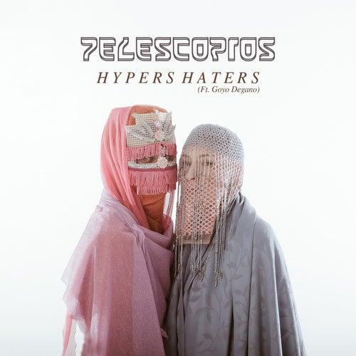 Hypers Haters de Telescopios