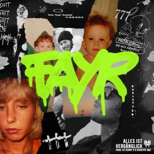 Alles ist vergänglich von Fayr