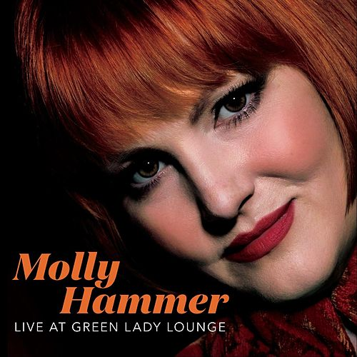 Live at Green Lady Lounge by Molly Hammer