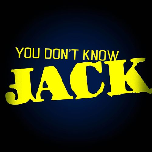 You Don't Know Jack de Jack